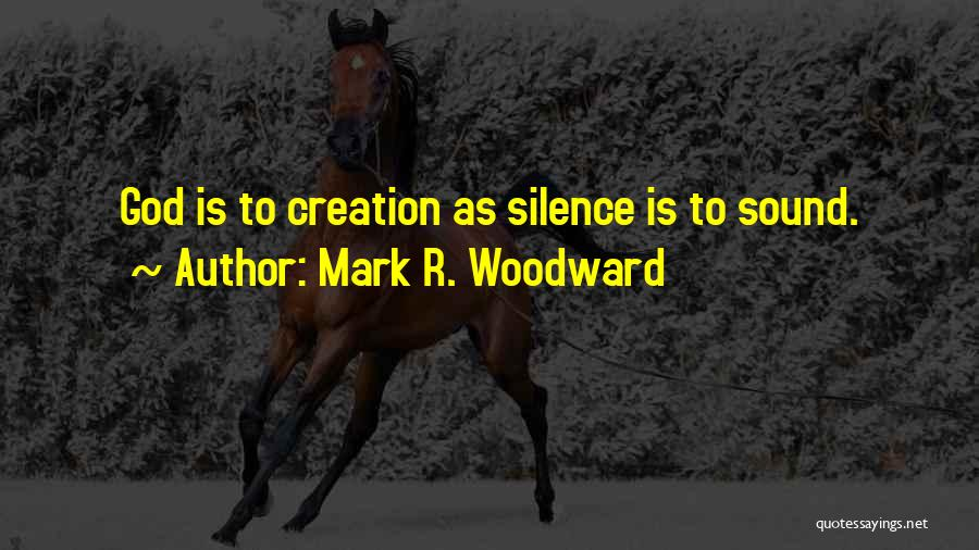 Mark R. Woodward Quotes 1433065