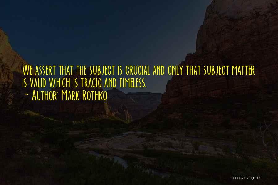 Mark Rothko Quotes 1622915
