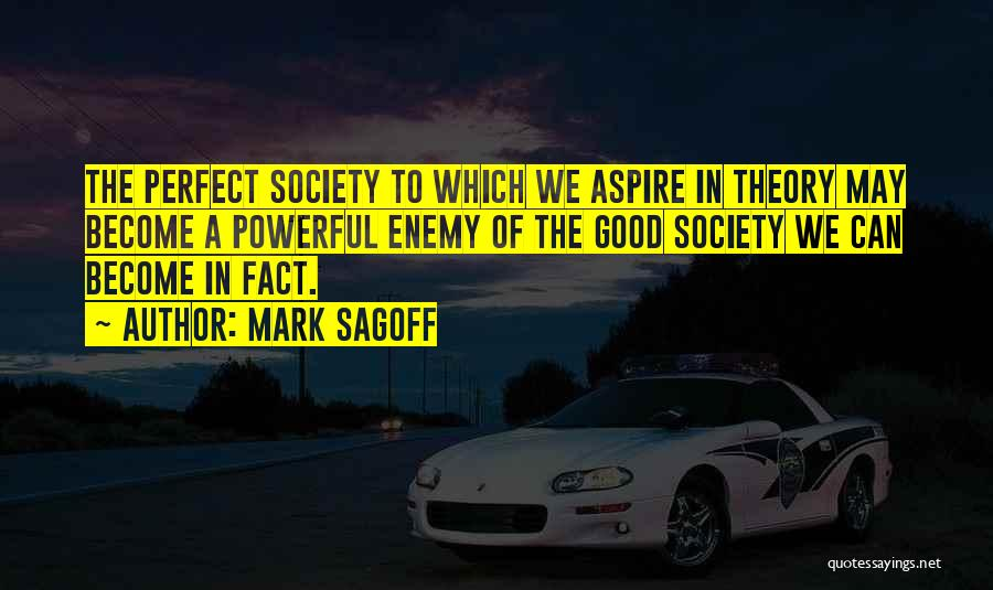 Mark Sagoff Quotes 1203115