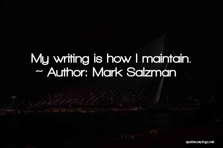 Mark Salzman Quotes 1096031