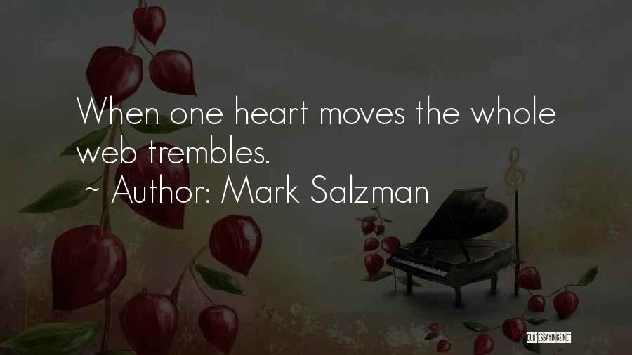 Mark Salzman Quotes 1164507