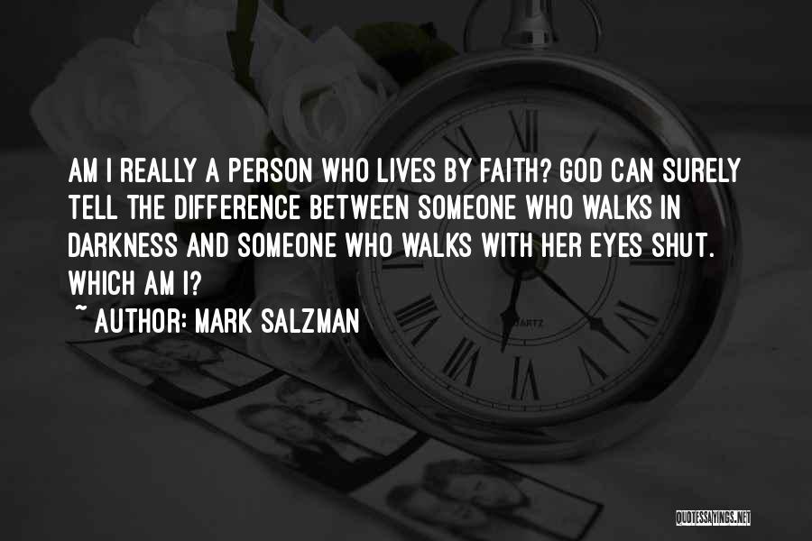 Mark Salzman Quotes 1297821