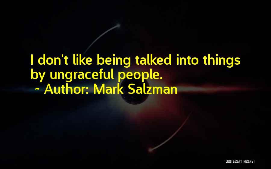 Mark Salzman Quotes 1973350