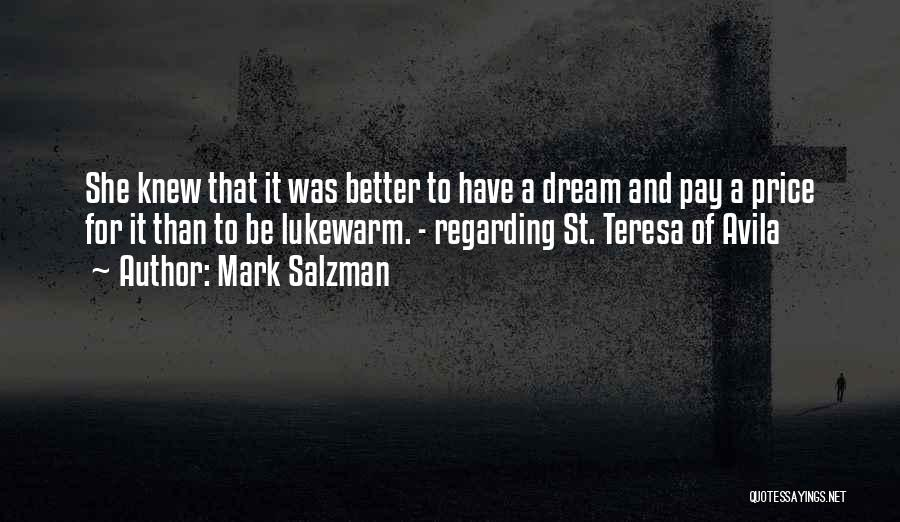 Mark Salzman Quotes 2073221