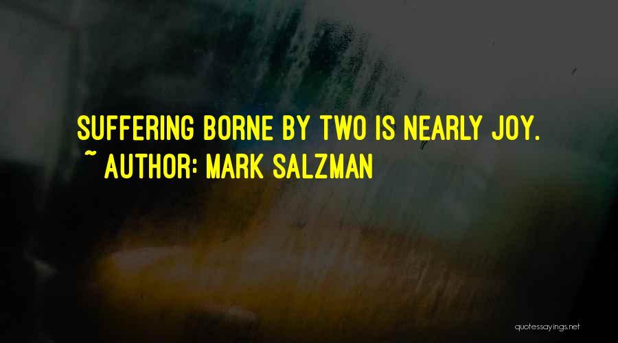 Mark Salzman Quotes 232332