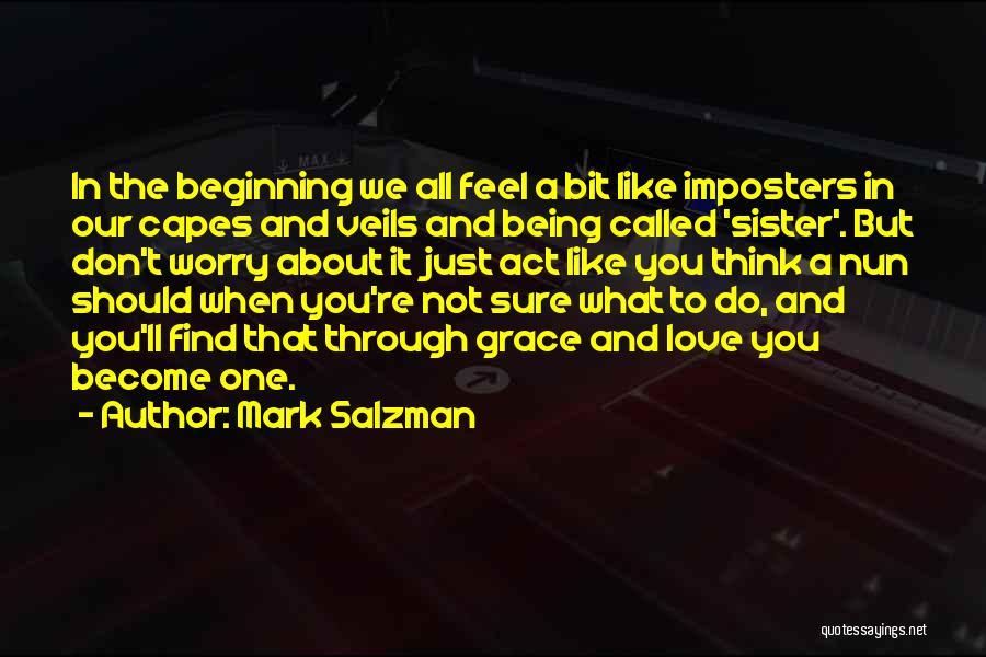Mark Salzman Quotes 886028