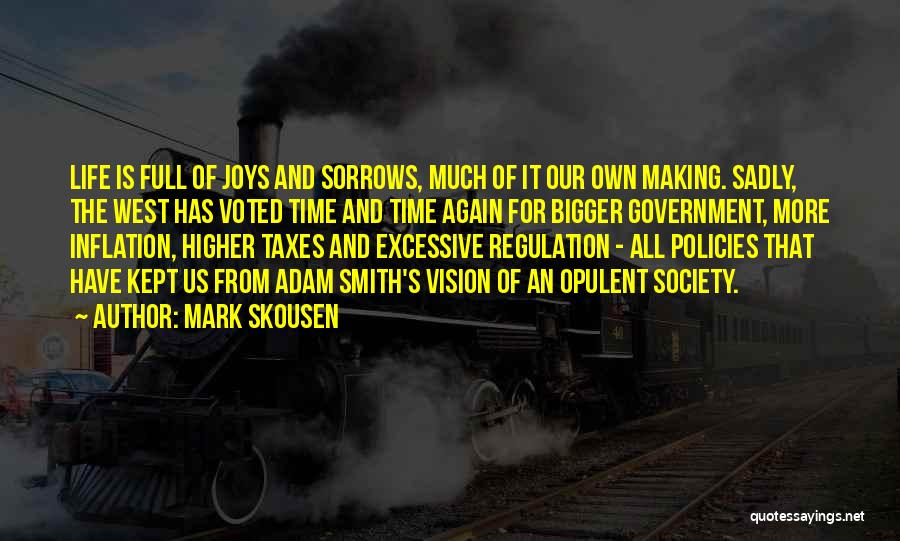 Mark Skousen Quotes 1700776