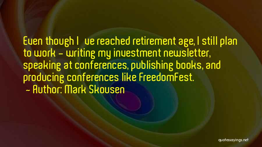 Mark Skousen Quotes 1717662