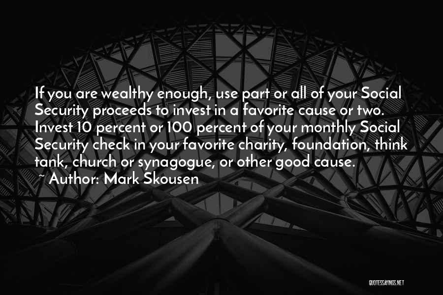 Mark Skousen Quotes 1877881