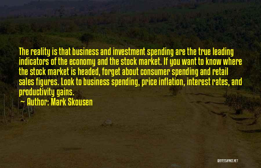 Mark Skousen Quotes 1952526