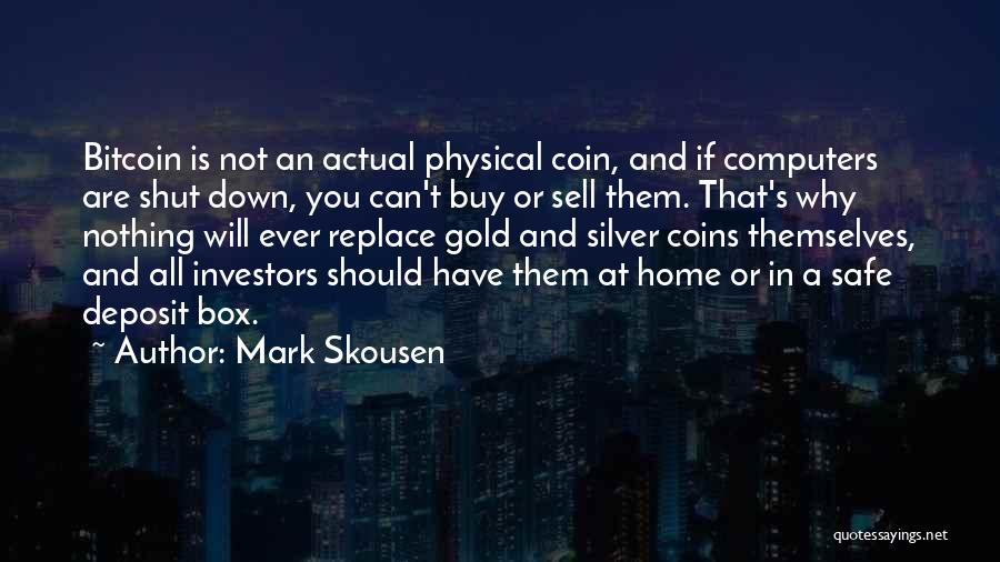 Mark Skousen Quotes 2045979
