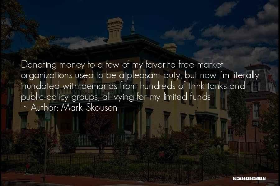 Mark Skousen Quotes 2090139