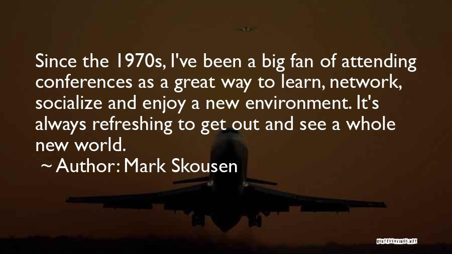 Mark Skousen Quotes 2185197