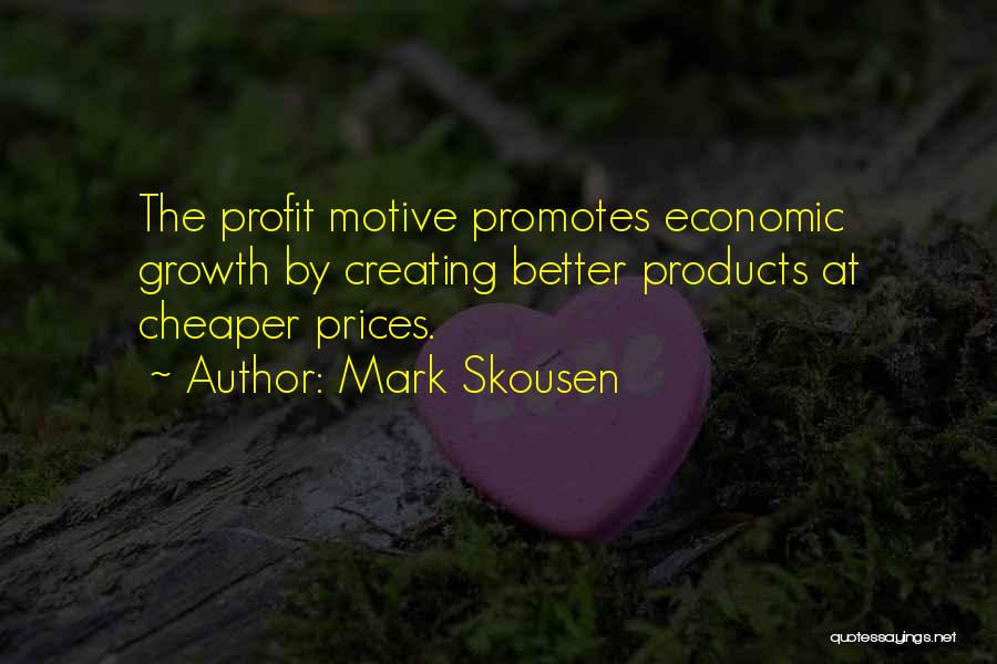 Mark Skousen Quotes 2242056