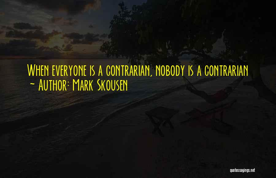 Mark Skousen Quotes 829060