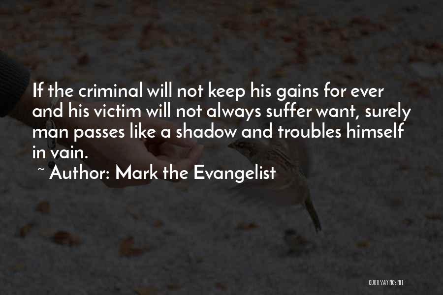 Mark The Evangelist Quotes 762275