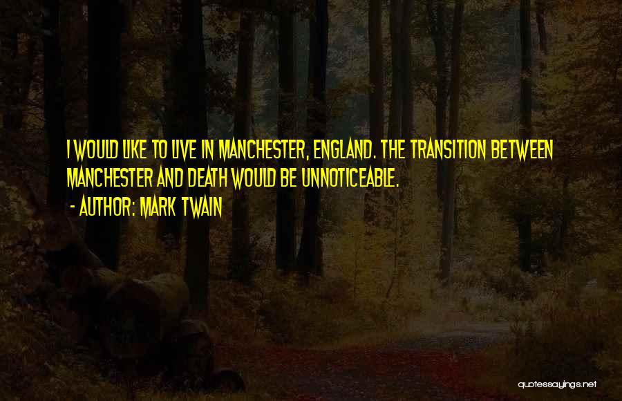 Mark Twain Quotes 586739