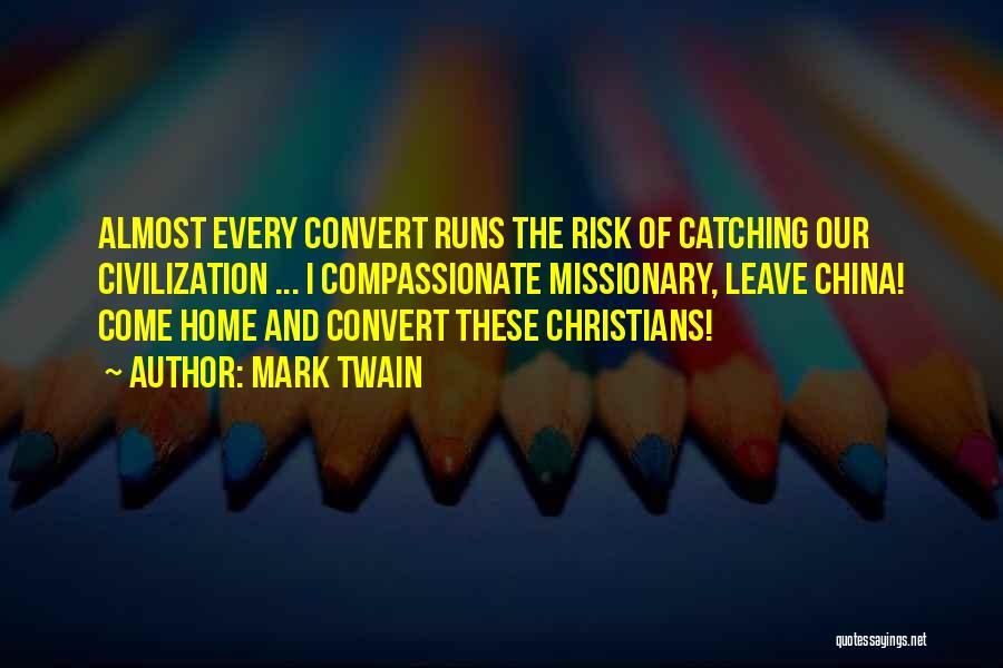 Mark Twain Risk Quotes By Mark Twain