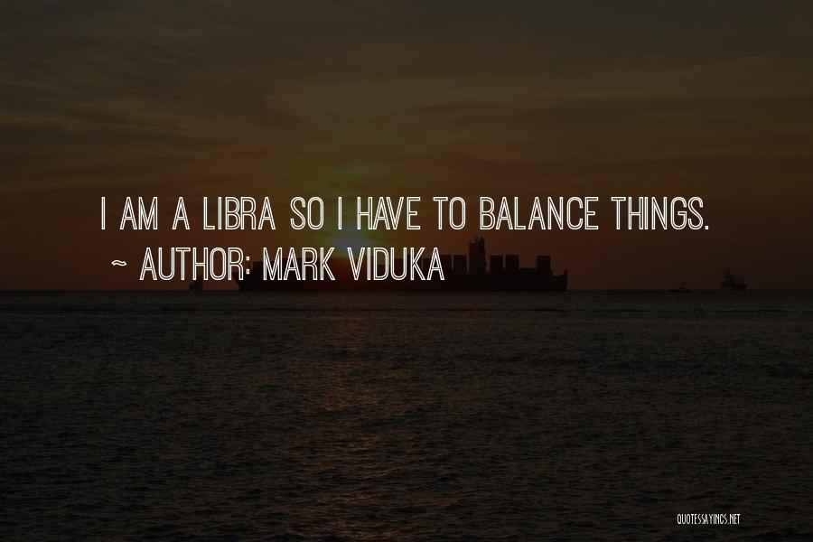 Mark Viduka Quotes 1071852