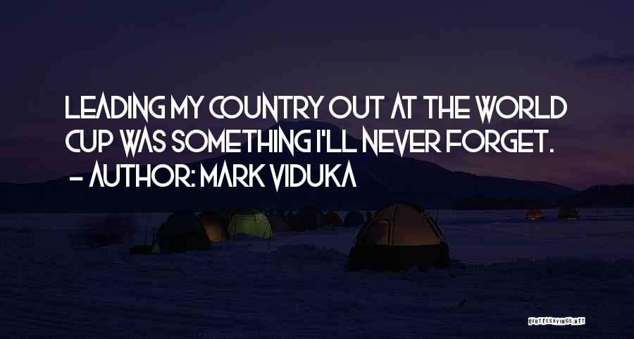 Mark Viduka Quotes 118098