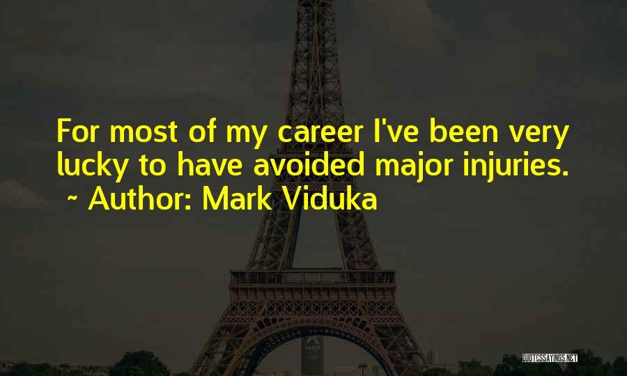 Mark Viduka Quotes 158567