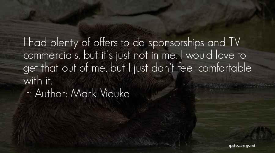 Mark Viduka Quotes 2266240