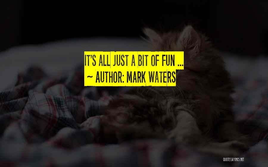 Mark Waters Quotes 1280135