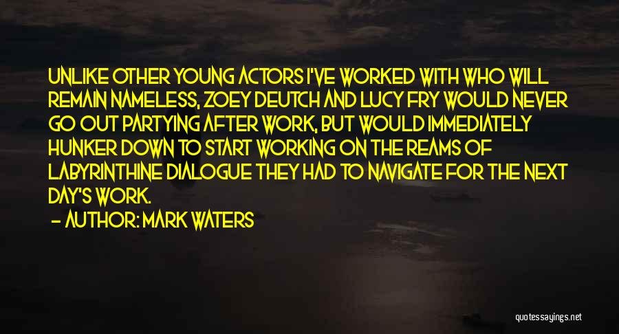Mark Waters Quotes 1830519