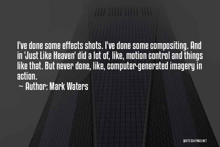 Mark Waters Quotes 1947578