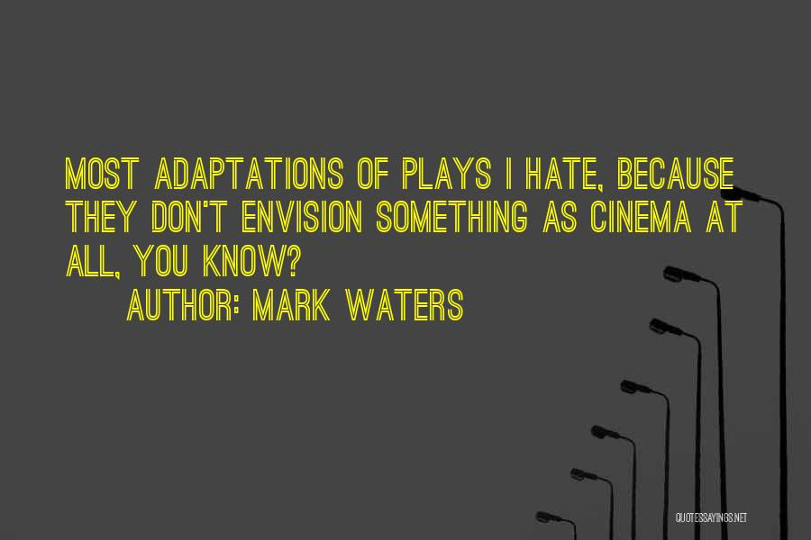 Mark Waters Quotes 205319