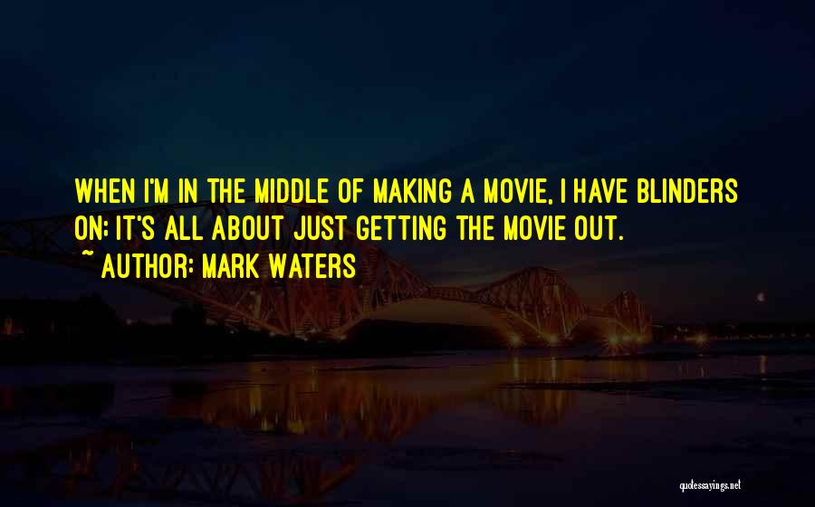 Mark Waters Quotes 226357
