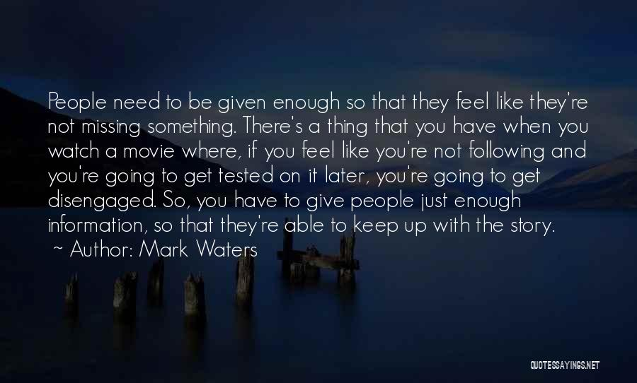 Mark Waters Quotes 75678