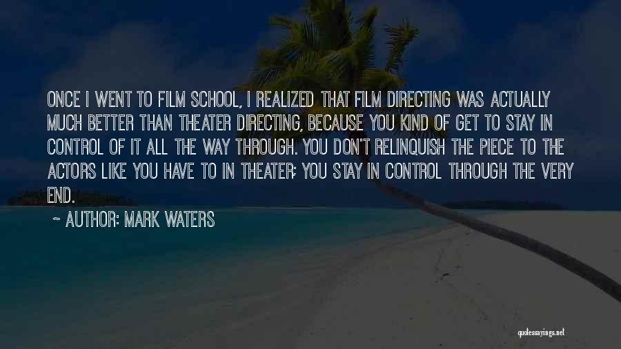 Mark Waters Quotes 796740