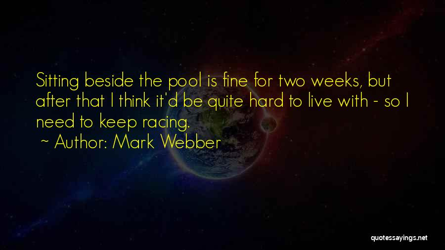 Mark Webber Quotes 1303656