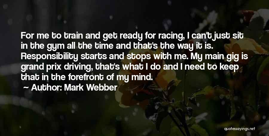 Mark Webber Quotes 2123543
