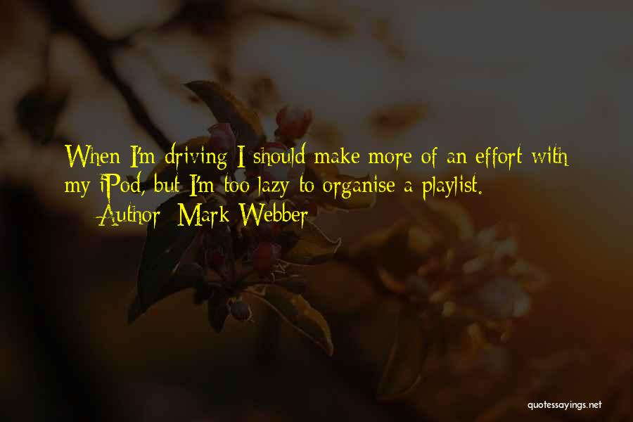 Mark Webber Quotes 455610