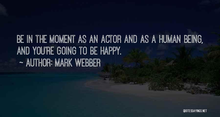 Mark Webber Quotes 664199