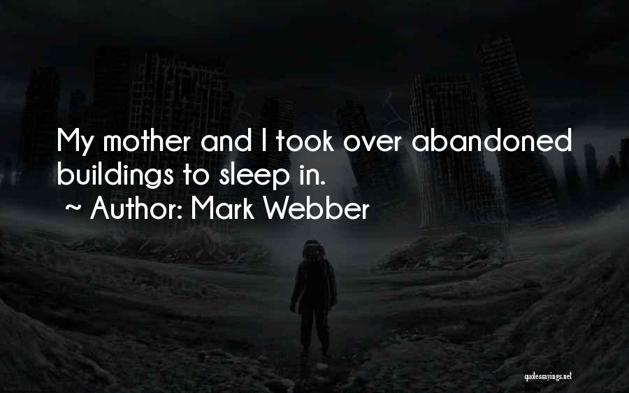 Mark Webber Quotes 680711