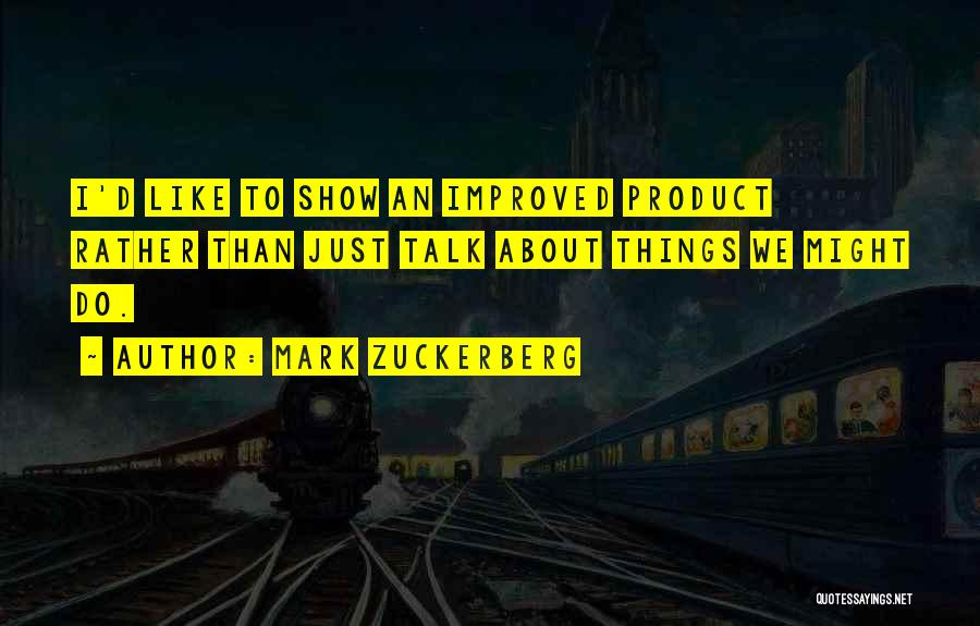 Mark Zuckerberg Quotes 1304121