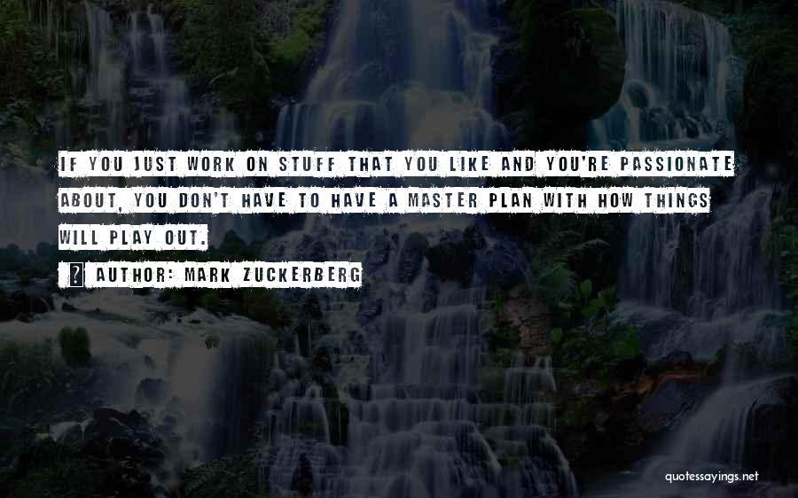 Mark Zuckerberg Quotes 433692
