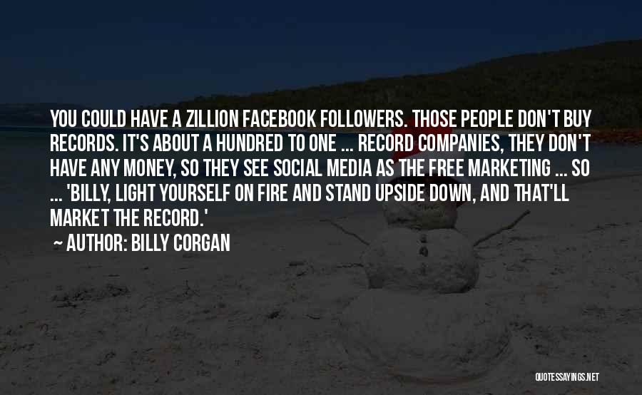 Marketing Yourself Quotes By Billy Corgan