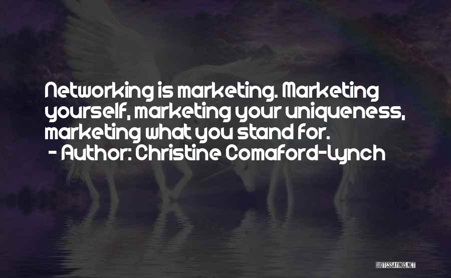 Marketing Yourself Quotes By Christine Comaford-Lynch