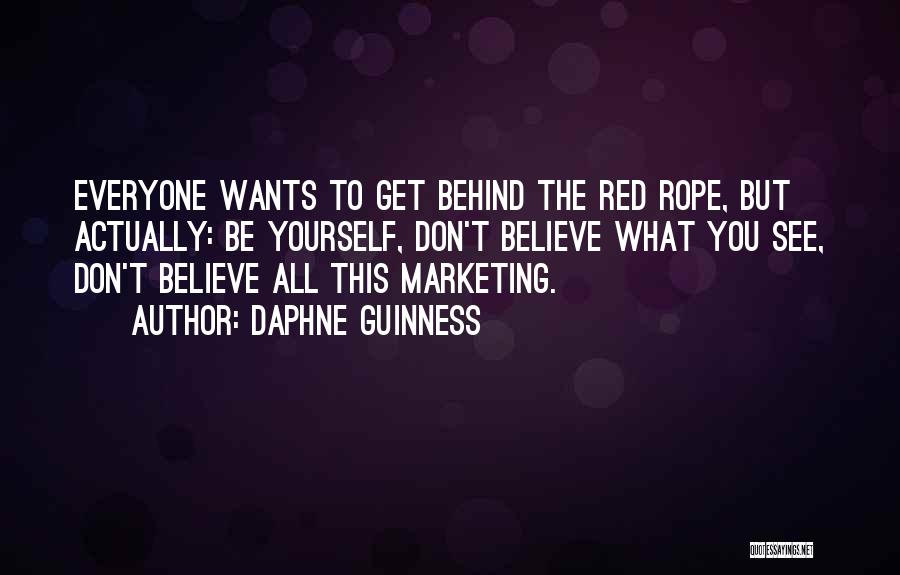 Marketing Yourself Quotes By Daphne Guinness