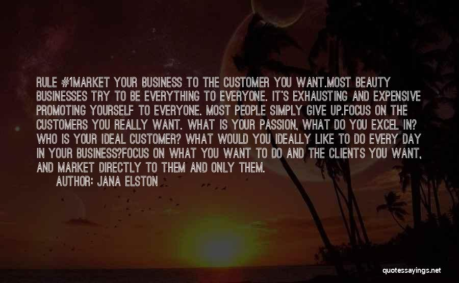Marketing Yourself Quotes By Jana Elston