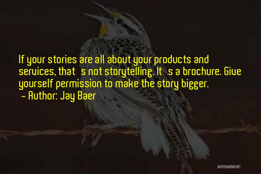 Marketing Yourself Quotes By Jay Baer