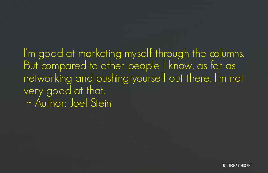 Marketing Yourself Quotes By Joel Stein
