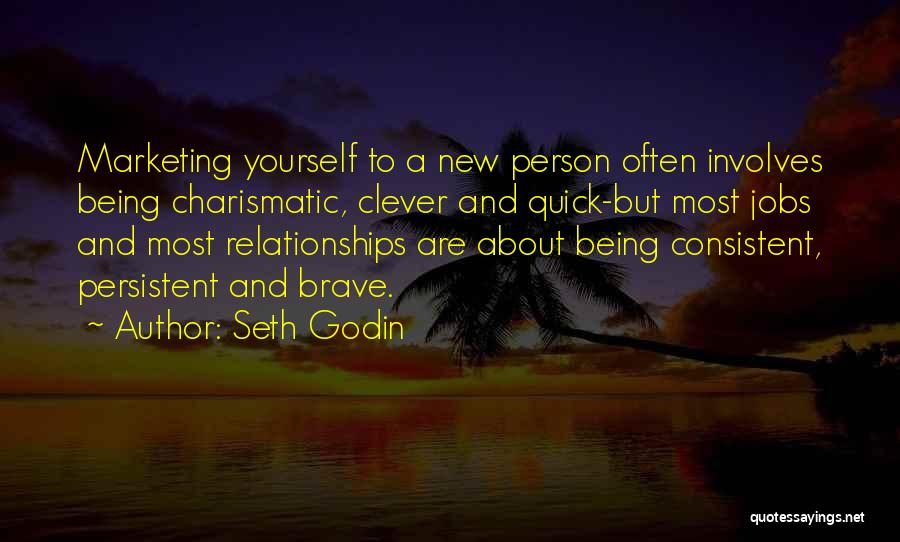 Marketing Yourself Quotes By Seth Godin