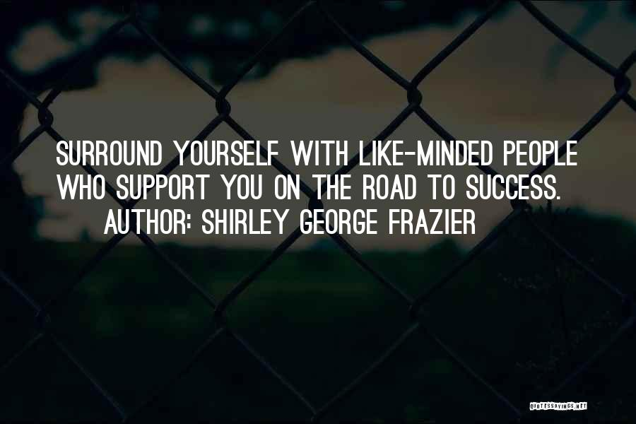 Marketing Yourself Quotes By Shirley George Frazier