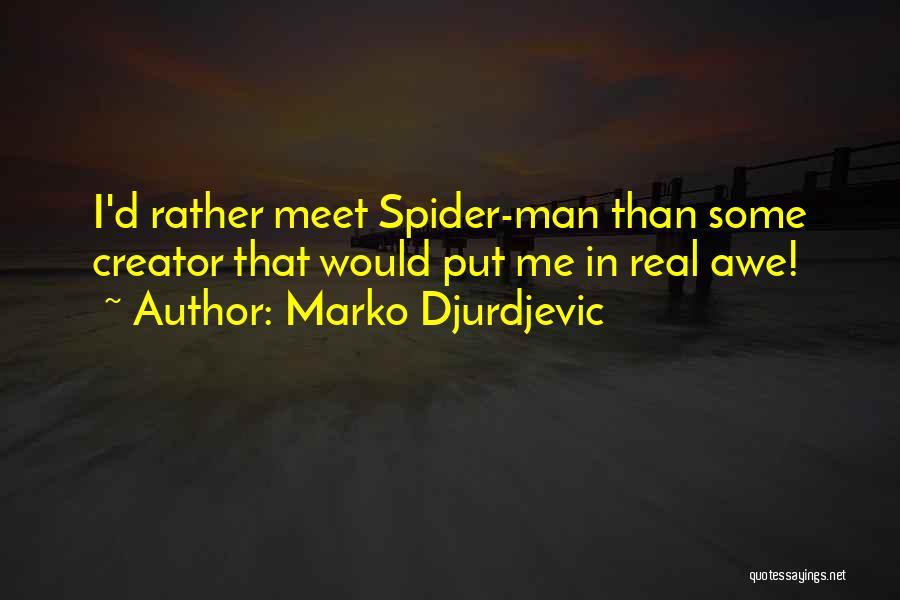 Marko Djurdjevic Quotes 1643179