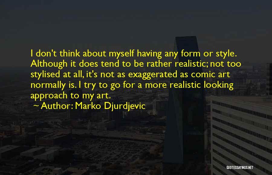 Marko Djurdjevic Quotes 281305